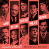 And Then There Were None, By Agatha Christie, Read by Dan Stevens
