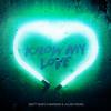 Know My Love (Matt Nash x Marwan & Julian Remix)