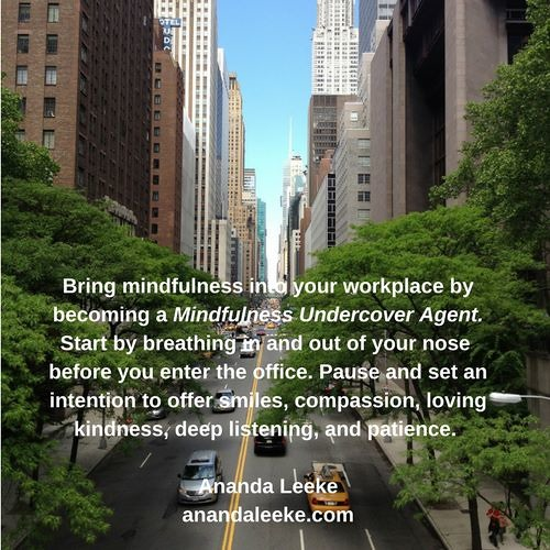 #ThrivingMindfully Podcast: Become A Mindfulness Undercover Agent at Work