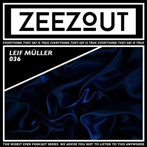 ZeeZout Podcast 036 | Leif Müller