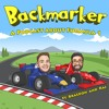 Backmarker #15: Where's my Calzone?