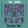 Dj Kdx @ Techno Mix - Podcast #007 - (Sept 2017)