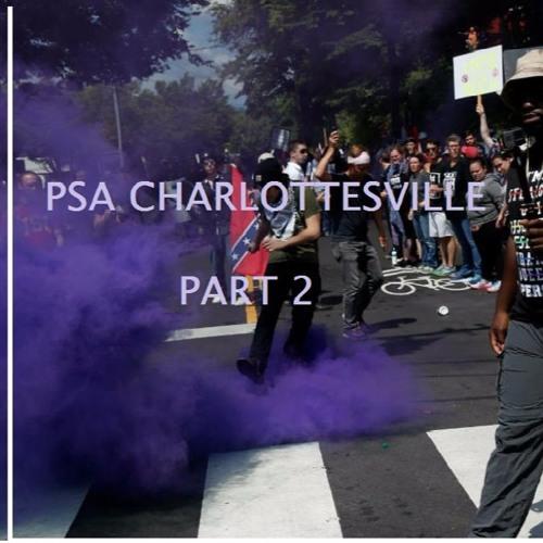 PSA Charlottesville Part 2  [Radio Documentary] WRIR LP