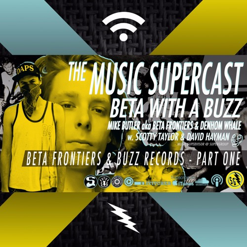 035 - BETA WITH A BUZZ (Part One)