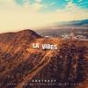 Abstract - LA Vibes Feat. Jonny Koch & Blulake