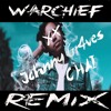 Johnny Gr4ves Chai - (Warchief Remix)Free download