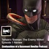 Telltale's Batman: The Enemy Within Ep 1  - Review