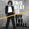 This Beat Is Off The Wall - Michael Jackson & Salto & Starcevic & Superchumbo (SEXSHOOTERS ReWork)