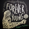 Robert McDrew - Forever Young(Official)