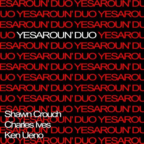 Yesaroun' Duo -- Yesaroun' Duo