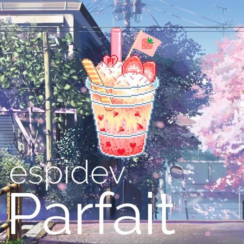 EspiDev - Parfait by EspiDev | Espi Dev | Free Listening on
