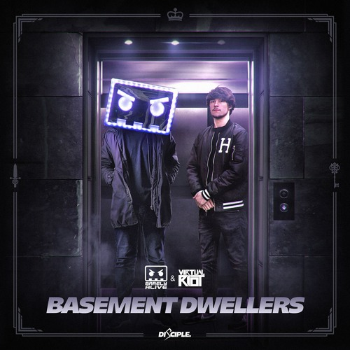 Barely Alive & Virtual Riot - Basement Dwellers