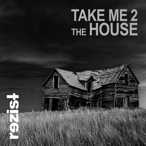 Take me 2 The House (instrumental)