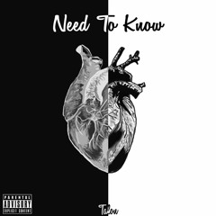 Need To Know - Talon (Feat. Siid)