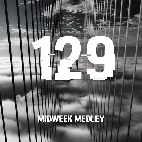Closed Sessions Midweek Medley - 129