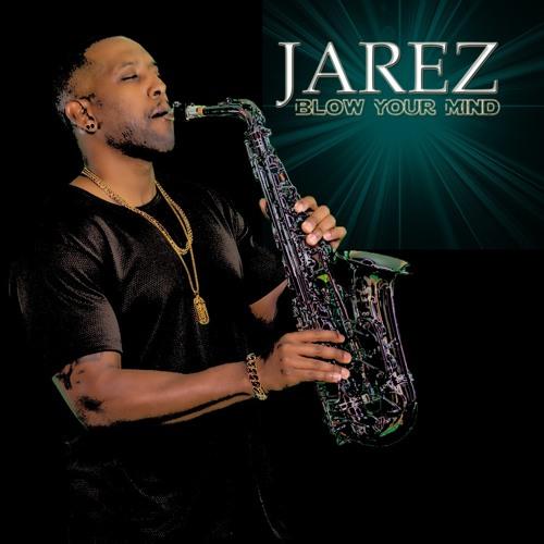 Jarez : Blow Your Mind
