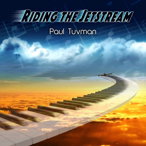 Paul Tuvman : Riding The Jetstream