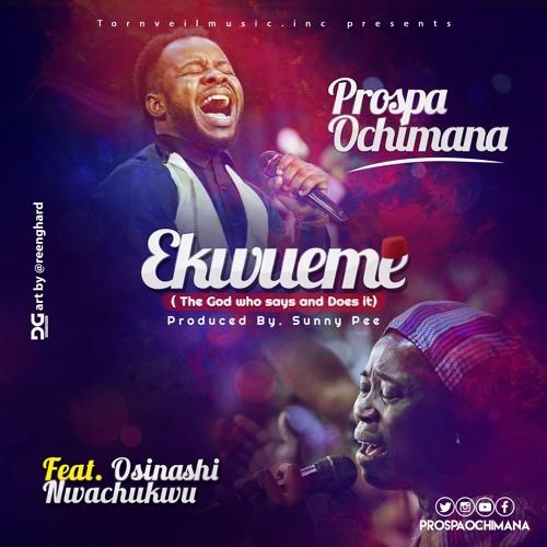Ekwueme Ft Osinachi Nwachukwu