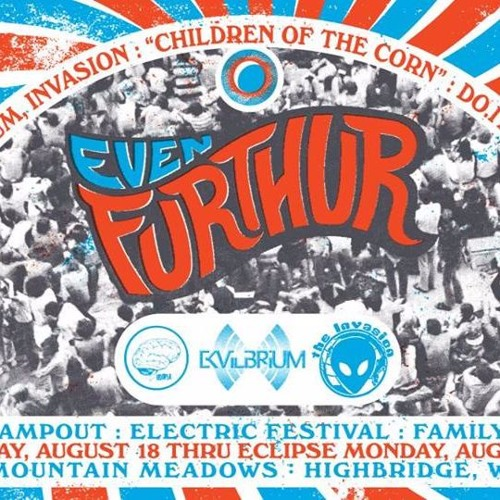 nnothing @ Even Furthur 2017 Children of the Corn