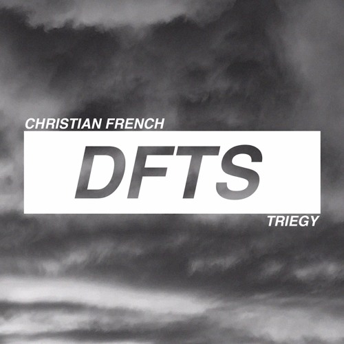 Done From The Start (Triegy x Christian French)