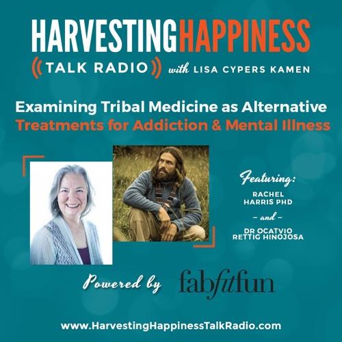 Examining Tribal Medicine as Alternative Treatments for Addiction & Mental Illness