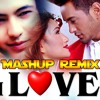 "New ""LOVE DJ"" Mashup Remix 