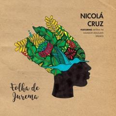 [MAGIC07] Nicola Cruz / S. Araguaya / Spaniol - Folha de Jurema feat. Artéria FM