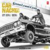 Car Nachdi Bohemia Kali denali music KDM