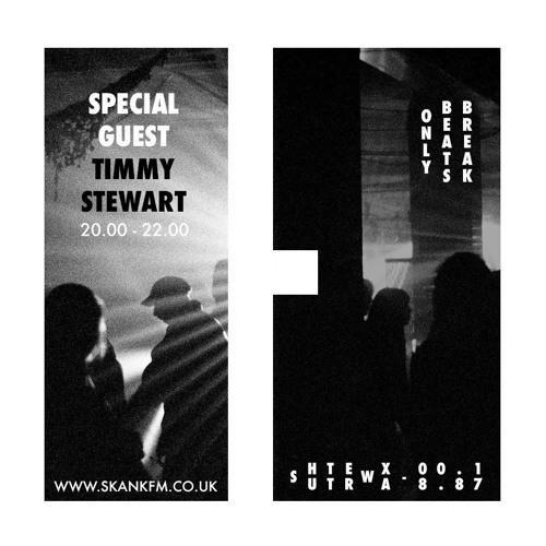 Timmy Stewart Breakbeat Guest Mix For Shutter Wax