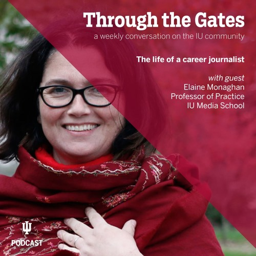 Ep. 58: A discussion with journalist and professor Elaine Monaghan
