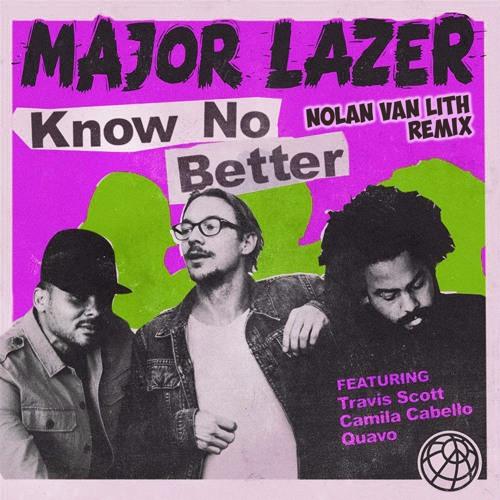 Baixar Major Lazer - Know No Better (Nolan van Lith Remix)