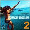 Fresh House 2