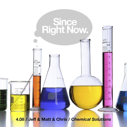 4.08 Chemical Solutions (& Weaponized Gratitude)