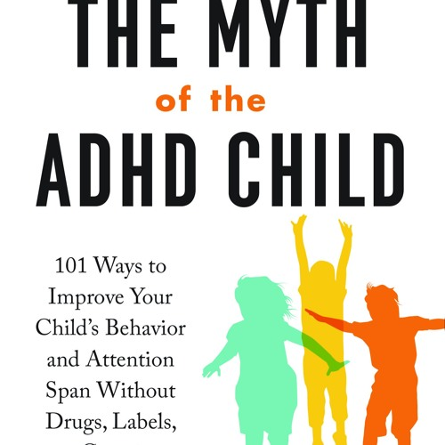 Dr. Armstrong - The Myth of the ADHD Child