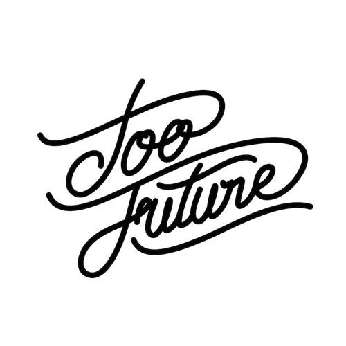 Too Future. Thursdays Vol. 172