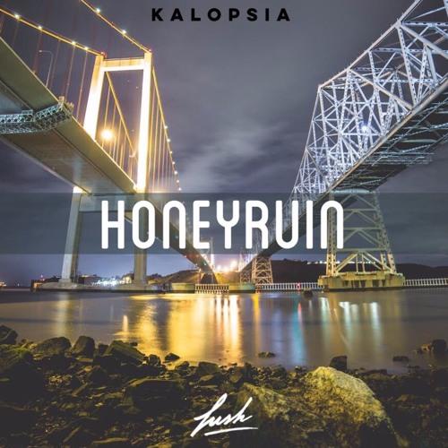 Honeyruin - Kalopsia