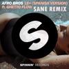 Afro Bros Ft Ghetto Flow - 18 Plus (Sane Remix) [CUT]