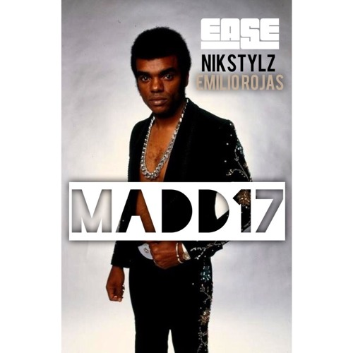 Ease Featuring Nikstylz And Emilio Rojas - Madd17 (clean version)