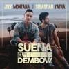 Joey Montana Ft. Sebastian Yatra – Suena El Dembow (Dj Nev Edit) Portada del disco