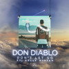 Don Diablo - Don't Let Go (feat. Holly Winter)