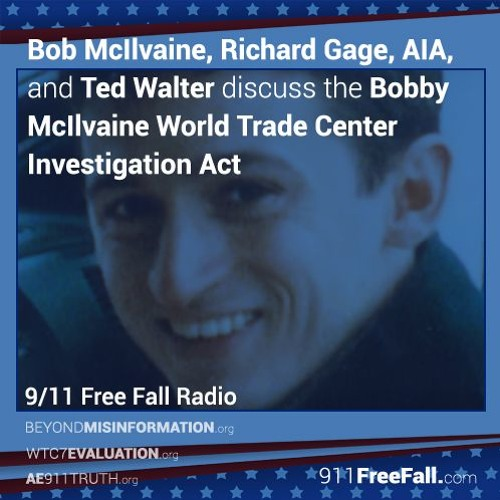 8/31/17: Announcing the Bobby McIlvaine World Trade Center Investigation Act
