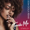 Starley - Touch Me (Dom Dolla Remix)