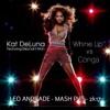 Rafy López, Tommy Love, Hiisak Djerem feat Kat Deluna - Whine Up VS Conga - Leo Andrade MASHPVT