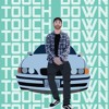 Touchdown ft. Oshea prod. Sean Ross