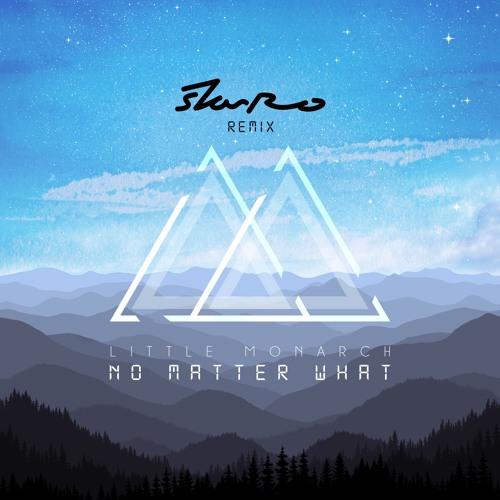 No Matter What (starRo Remix)