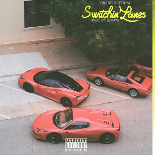 Switchin' Lanes (Prod By Shrewd.)