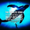 ♪ ♥ THE WHALES SONG ♥ ♪