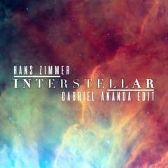 Hans Zimmer - Interstellar (Gabriel Ananda Edit)