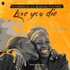 Patoranking Love You Die Ft Diamond Platnumz Mp3