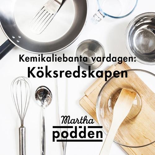 Kemikaliebanta vardagen: Köksredskapen